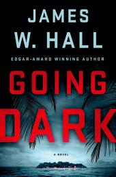 Going Dark: A Thorn Novel