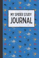 My Spider Study Journal