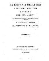 """""""La"""" epifania degli Dei appo gli antichi. Lettere, Quarta edizione accresciuta"""