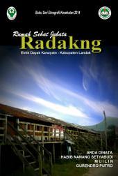 RADAKNG: Rumah Sehat Jubata Etnik Dayak Kanayatn Kabupaten Landak