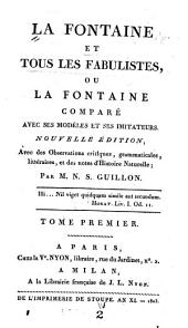 La Fontaine et tous les fabulistes: ou, La Fontaine comparé avec ses modèles et ses imitateurs, Volume1
