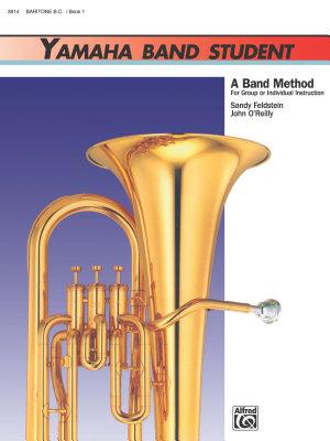 Yamaha Band Student, Book 1 for Baritone B.C.