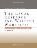 The Legal Research and Writing Workbook