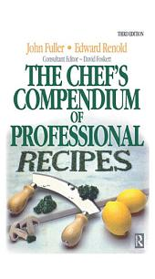 Chef's Compendium of Professional Recipes: Edition 3