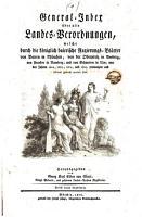 General Index   ber alle Landes Verordnungen  welche durch die K  niglich baierische Regierungs Bl  tter von Baiern in M  nchen  von der Oberpfalz in Amberg  von Franken in Bamberg  und von Schwaben in Ulm     promulgirt und bekanntgemacht worden sind PDF