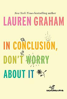In Conclusion  Don t Worry About It Book