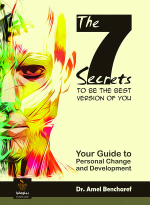The 7 secrets to be the Best Version of You