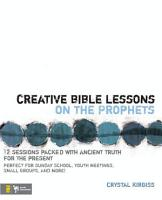 Creative Bible Lessons on the Prophets PDF