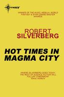Hot Times in Magma City PDF
