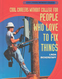 Cool Careers Without College for People Who Love to Fix Things PDF