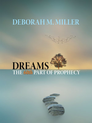 Dreams     the 60Th Part of Prophecy