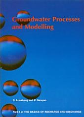 Groundwater Processes and Modelling -: Part 6