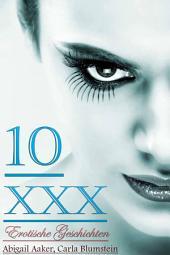 10 XXX Erotische Geschichten