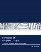 Principles of Program Design  Problem Solving with JavaScript PDF