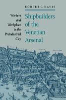 Shipbuilders of the Venetian Arsenal PDF