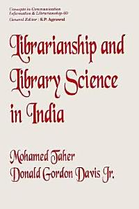 Librarianship and Library Science in India PDF