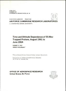 Time and Altitude Dependence of 55 Mev Trapped Protons  August 1961 to June 1964 PDF