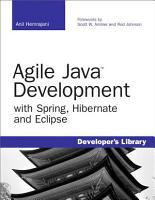 Agile Java Development with Spring  Hibernate and Eclipse PDF