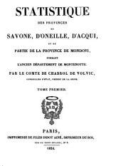 Statistique des provinces de Savone, d'Oneille, d'Acqui et de partie de la provincie [i.e. province] de Mondovi formant l'ancien departement de Montenotte: Volume 1