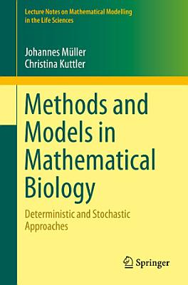 Methods and Models in Mathematical Biology PDF