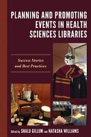 Planning and Promoting Events in Health Sciences Libraries PDF