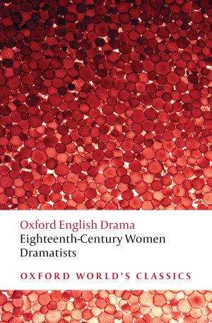 Eighteenth Century Women Dramatists