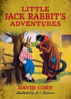 Little Jack Rabbit s Adventures