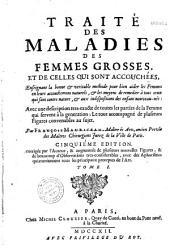 Traité des maladies des femmes grosses,... par François Mauriceau