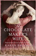 The Chocolate Maker s Wife PDF