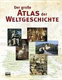 Der gro  e Atlas der Weltgeschichte PDF