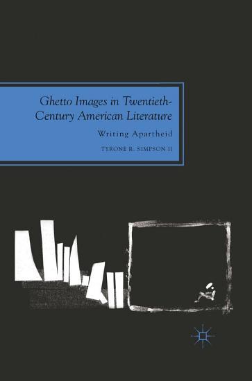 Ghetto Images in Twentieth Century American Literature PDF