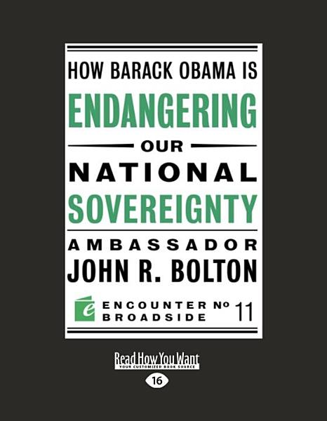 Download How Barack Obama Is Endangering Our National Sovereignty Book
