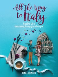 Download All the Way to Italy Book
