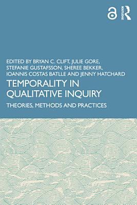 Temporality in Qualitative Inquiry