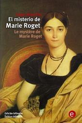 El misterio de Marie Roget/Le mystère de Marie Roget