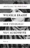 Wilhelm Brasse   der Fotograf von Auschwitz PDF