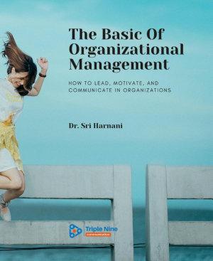 The Basic Of Organizational Management