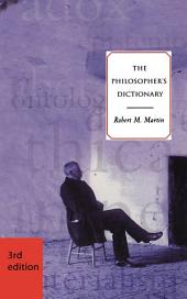 The Philosopher's Dictionary - Third Edition: Edition 3