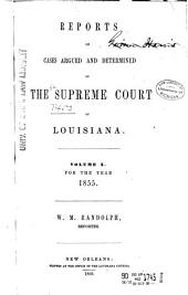 Louisiana Reports: Cases Argued and Determined in the Supreme Court of Louisiana, Volume 61