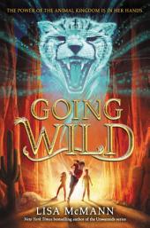 Going Wild: Volume 1
