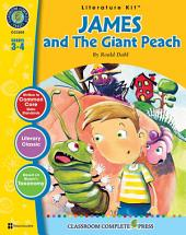 James and the Giant Peach - Literature Kit Gr. 3-4