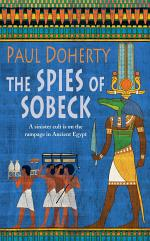 The Spies of Sobeck (Amerotke Mysteries, Book 7)