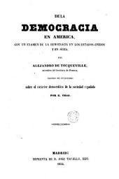 De la democracia en América: Con un examen de la democracia en los Estados-Unidos y en Suiza