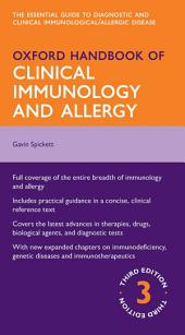 Oxford Handbook of Clinical Immunology and Allergy: Edition 3