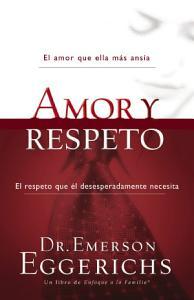 Amor y respeto, Dr. Emerson Eggerichs