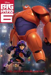 Big Hero Six: The Junior Novelization