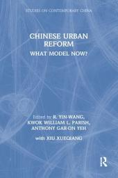 Chinese Urban Reform: What Model Now?