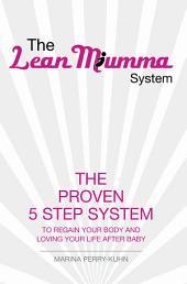 The Lean Mumma System