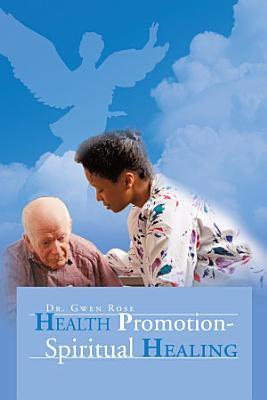 Health Promotion   Spiritual Healing PDF