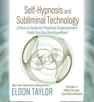 Self Hypnosis and Subliminal Technology PDF